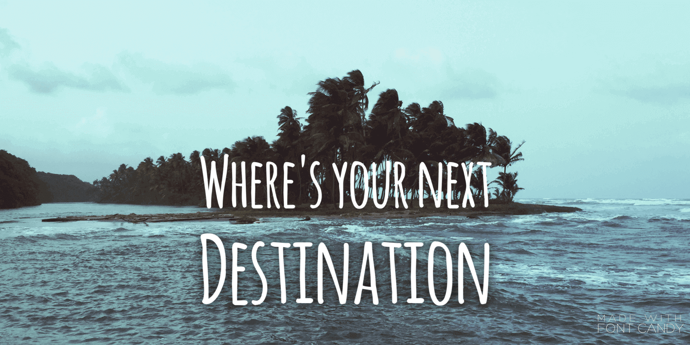 Choose your next travel destination