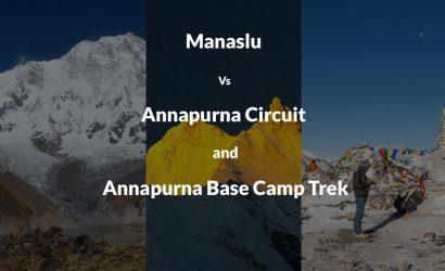 Manaslu Vs Annapurna Circuit and Annapurna Base Camp Trek